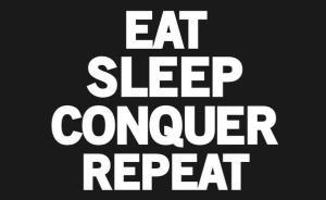 EatSleepConquerRepeat